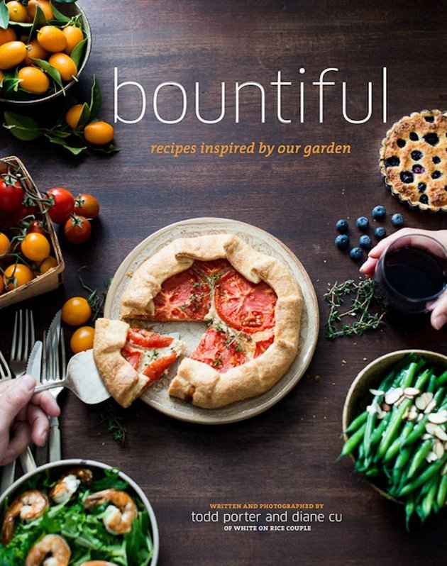 Bountiful: Recipes Inspired by Our Garden